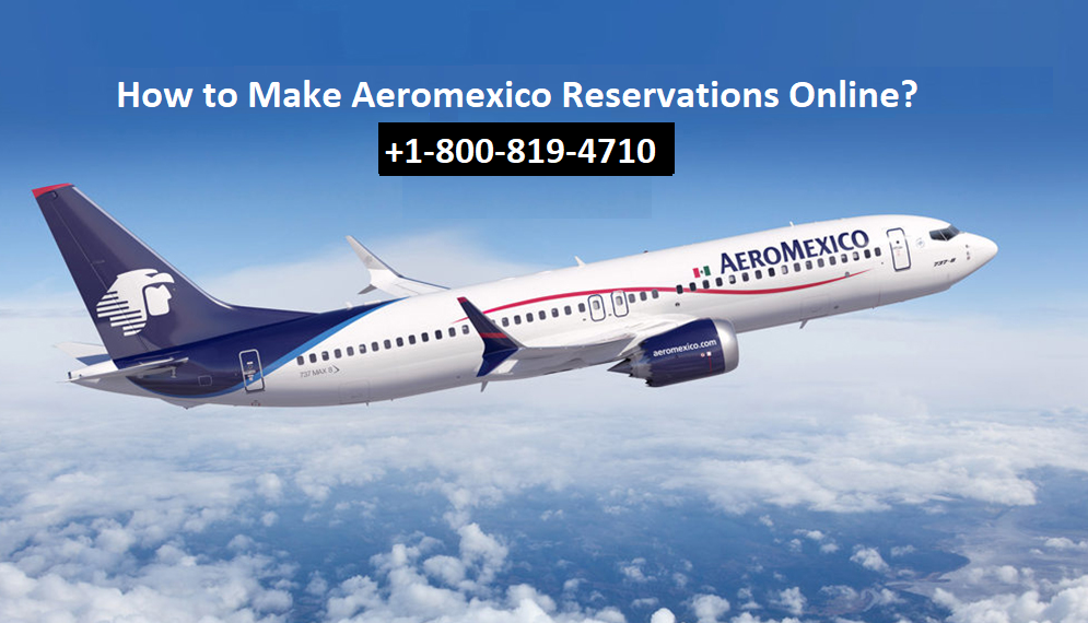 Make-Aeromexico-Reservations